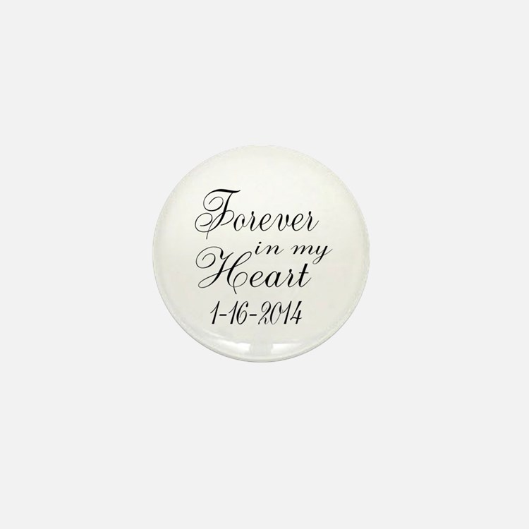 Forever in my Heart Mini Button