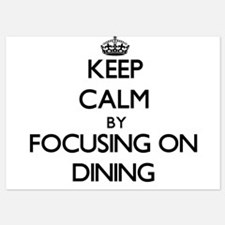 Keep Calm by focusing on Dining Invitations