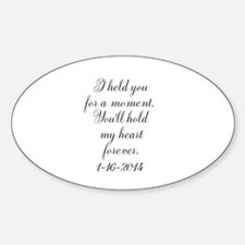 Personalizable For a Moment Decal