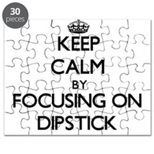 Keep Calm by focusing on Dipstick Puzzle