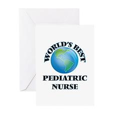 World's Best Pediatric Nurse Greeting Cards