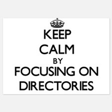 Keep Calm by focusing on Directories Invitations