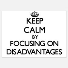 Keep Calm by focusing on Disadvantages Invitations