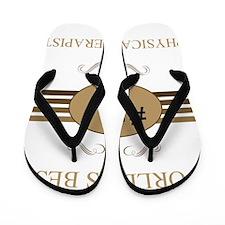 World's Best Physical Therapist Flip Flops