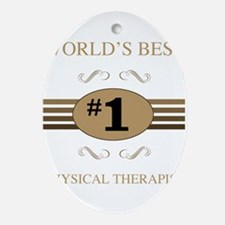 World's Best Physical Therapist Ornament (Oval)
