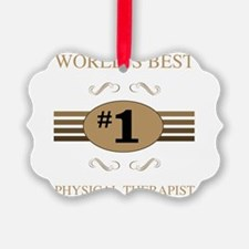 World's Best Physical Therapist Ornament