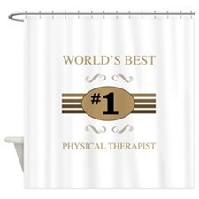World's Best Physical Therapist Shower Curtain
