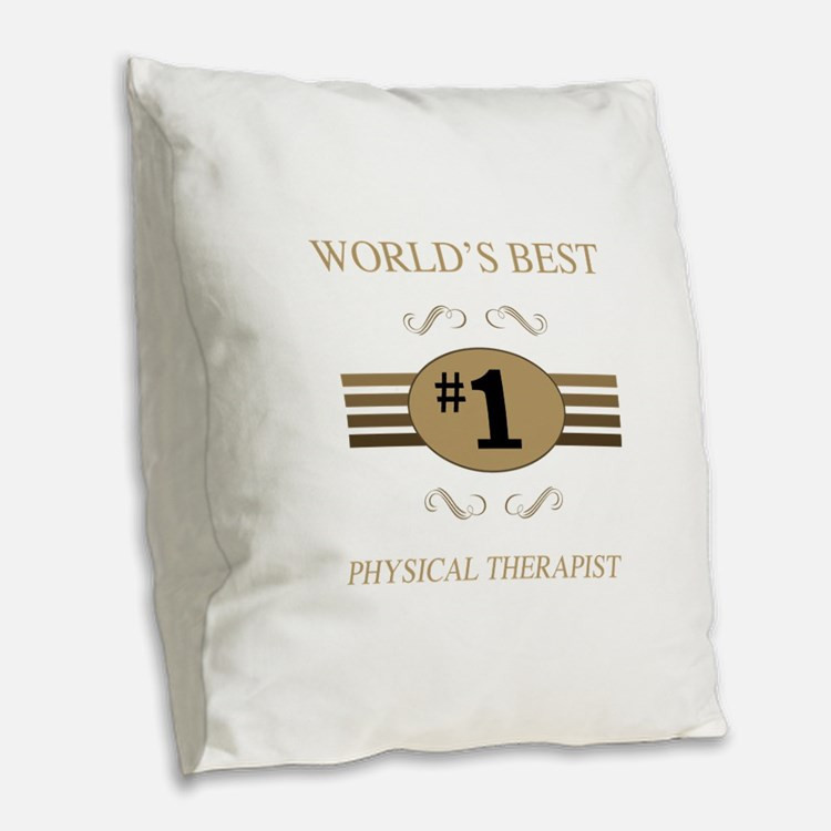 World's Best Physical Therapis Burlap Throw Pillow