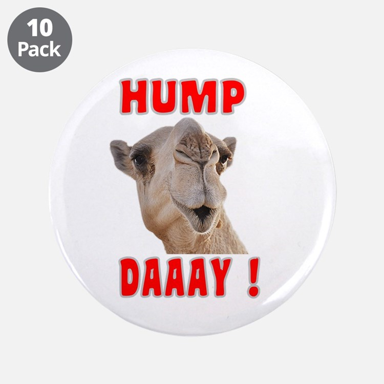 """Hump Day 3.5"""" Button (10 pack)"""