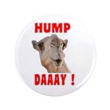 "Hump Day 3.5"" Button"