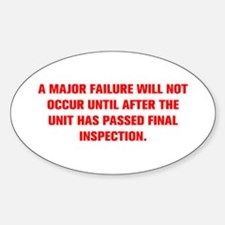 A MAJOR FAILURE WILL NOT OCCUR UNTIL AFTER THE UNI