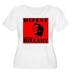 Defeat Comrade Hillary T-Shirt