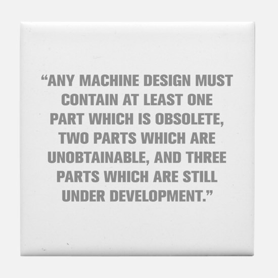 ANY MACHINE DESIGN MUST CONTAIN AT LEAST ONE PART