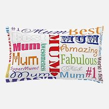 Text Mum Pillow Case