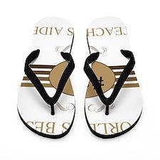 World's Best Teacher's Aide Flip Flops