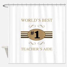 World's Best Teacher's Aide Shower Curtain