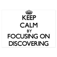 Keep Calm by focusing on Discovering Invitations