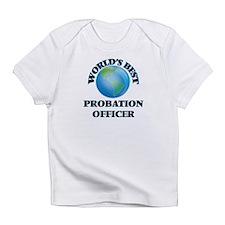 World's Best Probation Officer Infant T-Shirt