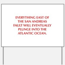 EVERYTHING EAST OF THE SAN ANDREAS FAULT WILL EVEN