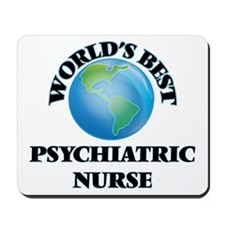 World's Best Psychiatric Nurse Mousepad