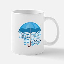 Rain Go Away Mugs