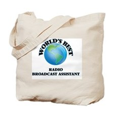 World's Best Radio Broadcast Assistant Tote Bag