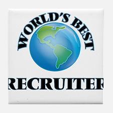 World's Best Recruiter Tile Coaster