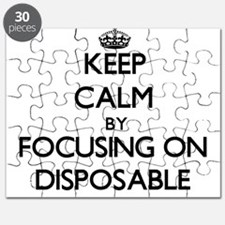 Keep Calm by focusing on Disposable Puzzle