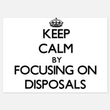 Keep Calm by focusing on Disposals Invitations