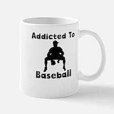 Addicted To Baseball Mugs