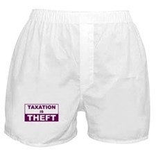 Taxation is Theft Boxer Shorts