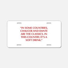 IN SOME COUNTRIES CHAUCER AND DANTE ARE THE CLASSI
