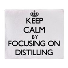 Keep Calm by focusing on Distilling Throw Blanket