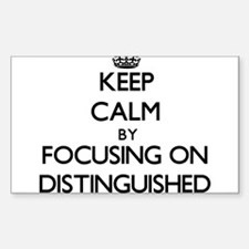 Keep Calm by focusing on Distinguished Decal