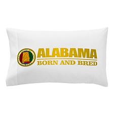 Alabama Born and Bred Pillow Case