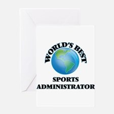 World's Best Sports Administrator Greeting Cards