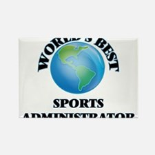 World's Best Sports Administrator Magnets