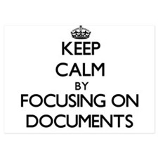 Keep Calm by focusing on Documents Invitations