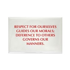 RESPECT FOR OURSELVES GUIDES OUR MORALS DEFERENCE