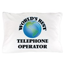 World's Best Telephone Operator Pillow Case