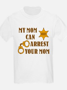Arrest Your Mom Deputy T-Shirt