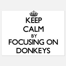 Keep Calm by focusing on Donkeys Invitations