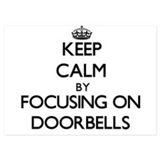 Keep Calm by focusing on Doorbells Invitations