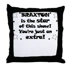 Braxton is the Star Throw Pillow