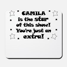 Camila is the Star Mousepad