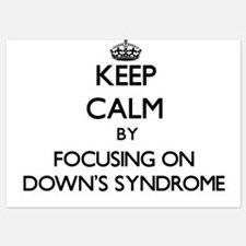 Keep Calm by focusing on Down's Syndro Invitations