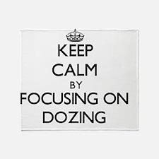 Keep Calm by focusing on Dozing Throw Blanket