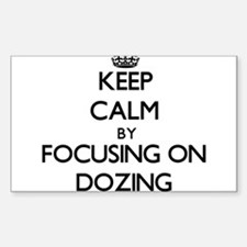 Keep Calm by focusing on Dozing Decal