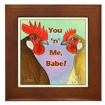 You N Me Babe! Framed Tile