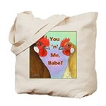 You N Me Babe! Tote Bag